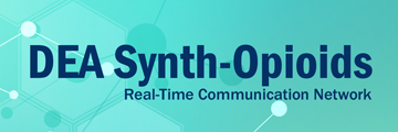 NFLIS DEA Synth-Opioids Real-time Communication Network